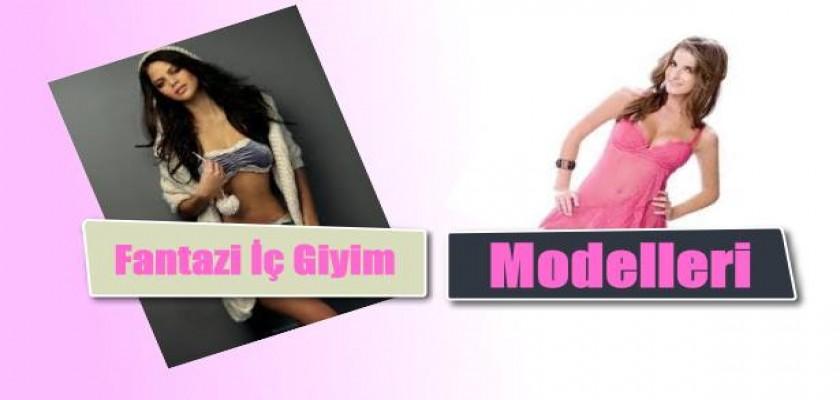 Fantazi İç Giyim Modelleri
