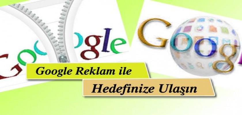 Google Reklam İle Hedefinize Ulaşın