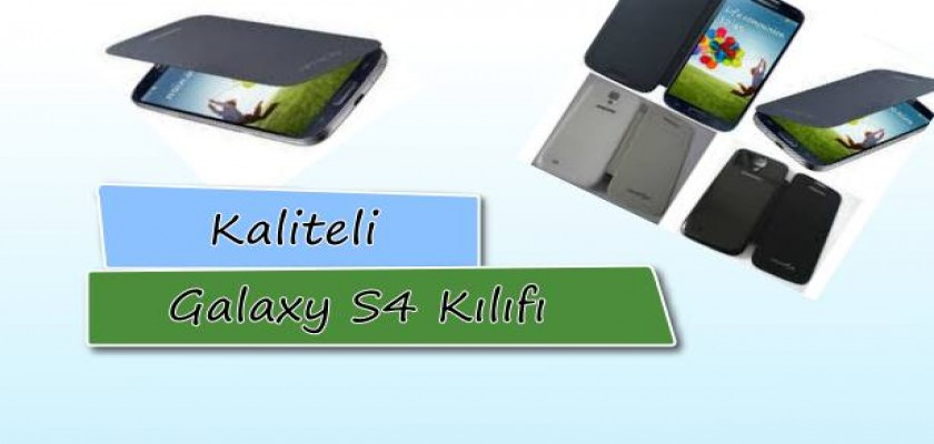 Kaliteli Galaxy S4 Kılıfı