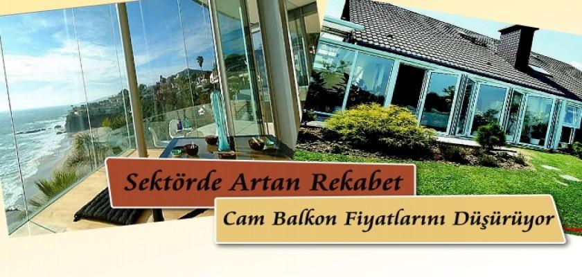 Sektörde Artan Rekabet Cam Balkon Fiyatlarını Düşürüyor