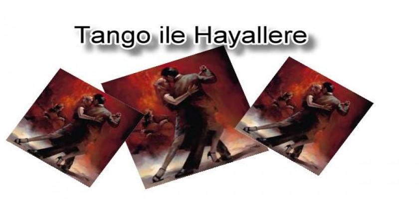 Tango ile hayallere